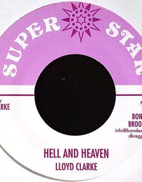 Hell and heaven - Lloyd Clarke - Super Star 7