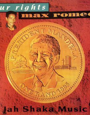 Our rights - Max Romeo - Jah Shaka LP