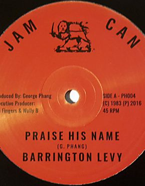 Praise his name - Barrington Levy - Jam Can 12 (Jah Fingers)