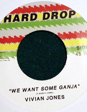 We want some ganja Vivian Jones Hard drop 7