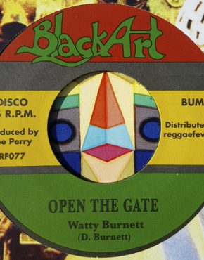 Open the gate - Watty Burnett - Black Art 7