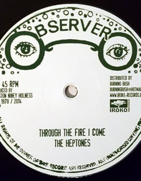 BB57 - THE HEPTONES - THROUGH THE FIRE I COME