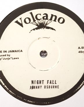 Night Fall - Johnny Osbourne - Volcano 10