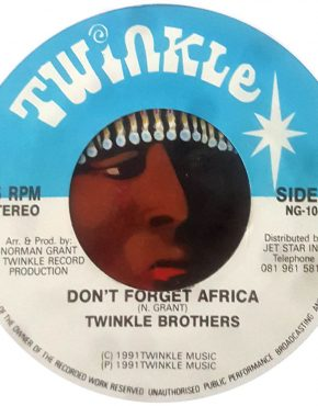 Don't forget Africa - Twinkle Brothers - Twinkle 7