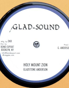 Holy Mount Zion Version - Gladstone Anderson - Glad-Sound 10