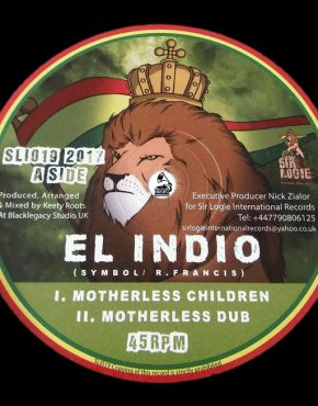 Motherless Children - El Indio - Sir Logie 10