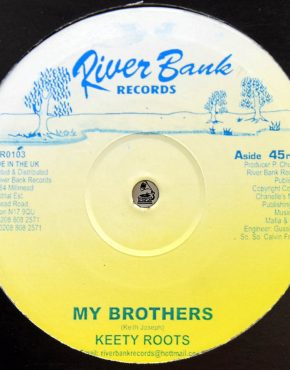 My Brothers - Keety Roots - Riverbank 10