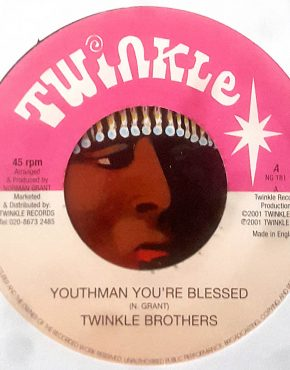Youthman You're Blessed - Twinkle Brothers - Twinkle 7