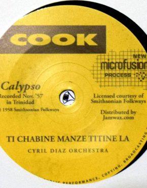 JAMWAX07 - Ti Chabine Manze Titine La - Cyril Diaz Orchestra - Cook 7