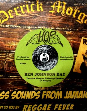 RF290 - Ben Johnson Day - Derrick Morgan & George Dekker - Hop 7