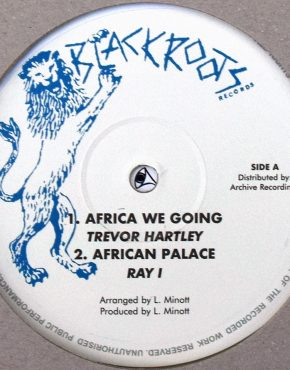 AR10012 - Africa We Going - Trevor Hartley - Black Roots 10 (Archive Recordings)