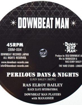 DBM004 - Perilous Days & Nights - Ras Elroy Bailey - Downbeat Man 7
