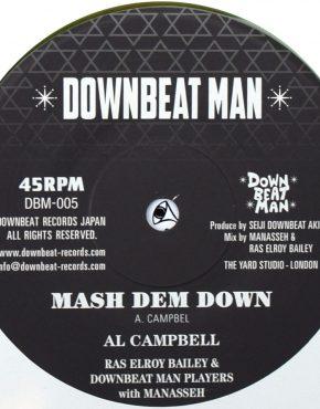 DBM005 - Mash Dem Down - Al Campbell - Downbeat Man 7