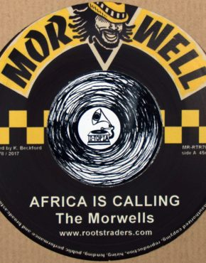 MRRTR7001 - Africa Is Calling - The Morwells - Morwell 7