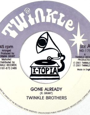 NG175 - Gone Already - Twinkle Brothers - Twinkle 7