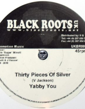 UKBR0017 - Thirty Pieces Of Silver - Yabby You - Black Roots 7