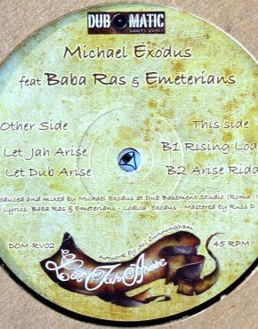 DOMRV02 - Let Jah Arise - Michael Exodus Ft Baba Ras & Emeterians - Dub O Matic 12