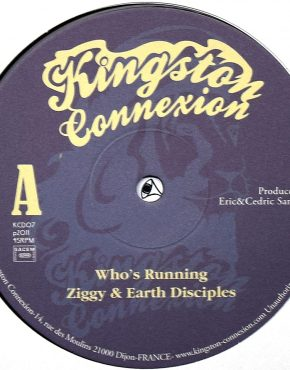 KCD07 - Who's Running - Ziggy & The Earth Disciples - Kingston Connexion 10
