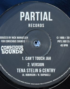 PRTL10013 - Can't Touch Jah - Tena Stelin & Centry - Partial Records 10