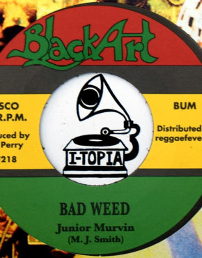 RF218 - Bad Weed - Junior Murvin - Black Art 7