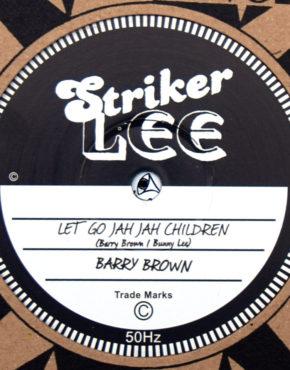 SL50HZ - Let Go Jah Jah Children - Barry Brown - Striker Lee 10