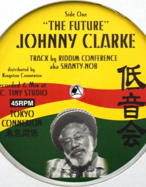 TCD003 B - The Future - Johnny Clarke - Tokyo Connexion 12