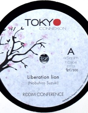 TCS06 - Liberation Lion - Riddim Conference - Tokyo Connexion 7