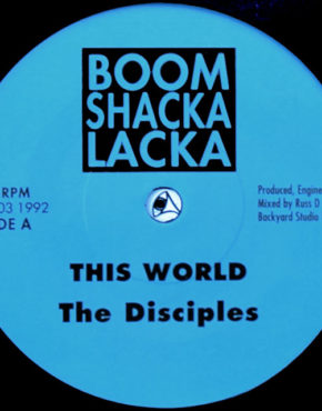BSL003 - this world - The disciples - boom shacka lacka 7 b