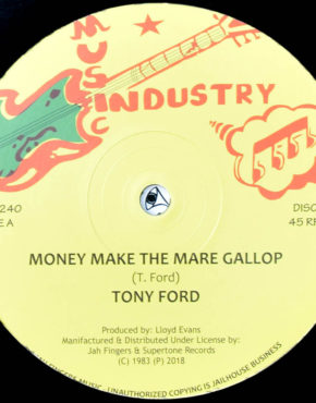 JFR1240 - Money Make The Mare Gallop - Tony Ford - Music Industry 12 (Jah Fingers)