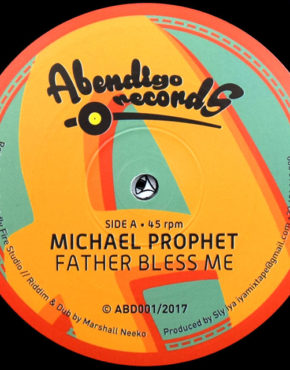 abd001 - father bless me - michael prophet - abendigo records 12
