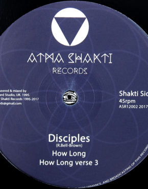 ASR12002 B2 - How Long - Disciples - Atma Shakti Records 12