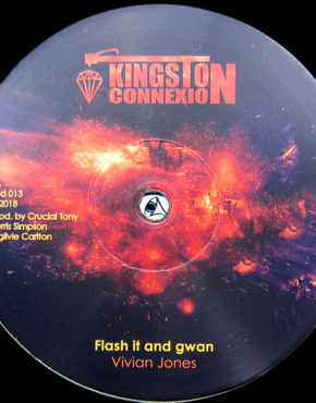 KCD013 - Flash It and Gwan - Vivian Jones - Kingston Connexion 12