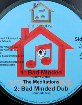 VH018 - Bad Minded - The Meditations - Vibes House 10