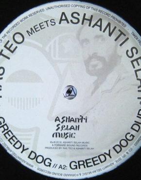 ASM003 - Greedy Dog - Ras Teo Meets Ashanti Selah - Ashanti Selah Music 10