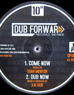 DF001 - Come Now - Isiah Mentor - Dub Forward 10