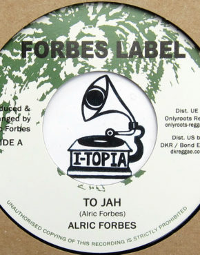 DKR247 - To Jah - Alric Forbes - Forbes Label 7