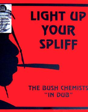 MD003 - Light Up Your Spliff - The Bush Chemists in Dub Maniadub LP