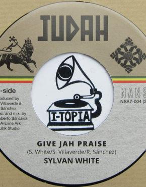 NSA7004 - Give Jah Praise - Sylvan White - Nansa 7