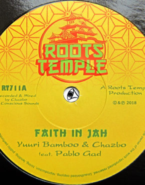 RT711 - Faith In Jah - Yuuri Bamboo & Chazbo Ft. Pablo Gad - Roots Temple 7
