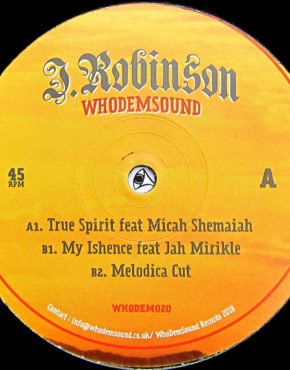 WHODEM020 - True Spirit - Micah Shemaiah - J Robinson Whodemsound 10