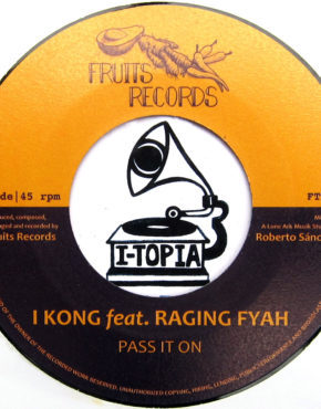 FTR005 - Pass It On - I Kong Ft. Raging Fyah - Fruits Records 7