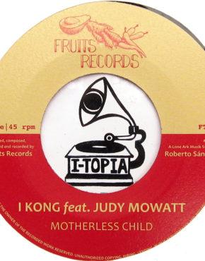 FTR006 - Motherless Child - I Kong Ft. Judy Mowatt - Fruits Records 7