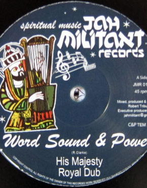 JMR010 - His Majesty - Word Sound & Power - Jah Militant Records 12