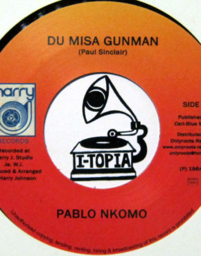 OR12 - Du Misa Gunman - Pablo Nkomo - Harry J 7 (Only Roots)