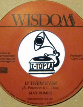 OR79 - If Them Ever - Max Romeo - Wisdom 7 (Only Roots)