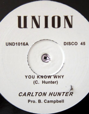 UND1016 - You Know Why - Carlton Hunter - Union 12