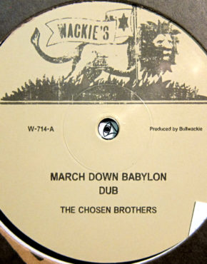W714 - March Down Babylon - The Chosen Brothers - Wackies 12