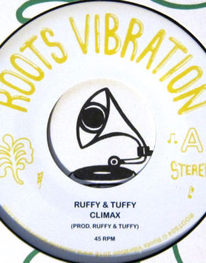 ROOTS04 - Climax - Ruffy & Tuffy - Roots Vibration 7